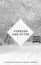 forever and after by NewGurl2015