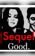 SEQUEL||Good.||Lorenzo Ostuni  by Geeuleea
