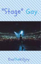 """Stage"" Gay. || Brallon || by EvaTheKilljoy"