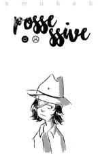 Possessive; Rarl by smuket
