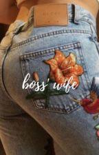 BOSS' WIFE by babyguk