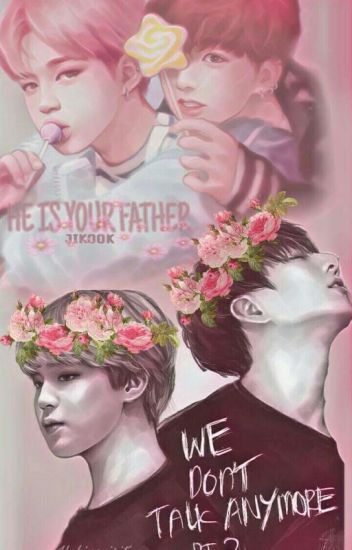 Jikook  He is Your Father
