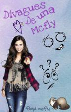 Los divagues de una Mcfly. by FloydMcfly_