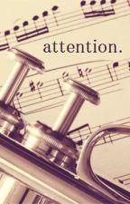 attention [rarl - band au] by peachmoonn