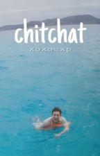 chitchat -pcy by xoxocxp