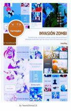 Invasión De Zombi by yeceniachenoa128
