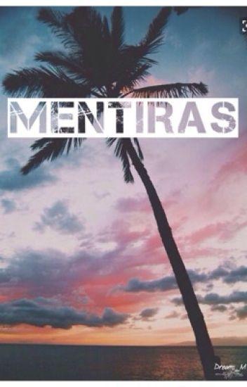 Mentiras •2T• (Mario Bautista)