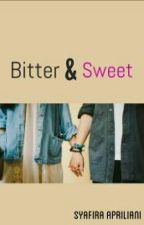 Bitter & Sweet by SyafiraApriliani