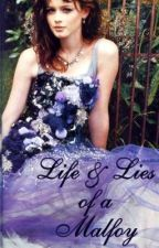 The Life and Lies of a Malfoy [Completed, Watty Awards 2012] by EvangelineLanae