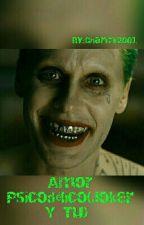Amor Psicodélico(Joker Y Tu)  by Charmi2001