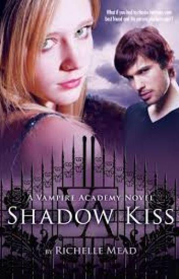SHADOW KISS (Besada por la oscuridad)