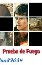 Prueba de Fuego|| Thomas y Tu 《Pausada Por el Momento 😢》 by Ana89034