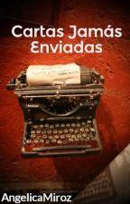 Cartas Jamás Enviadas by AngelicaMiroz