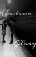 Hometown Glory -Kevsho (TERMINADA) by LuuArias9