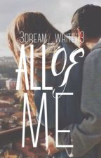 All of Me | Protector 1.4 by 3dream_writer3