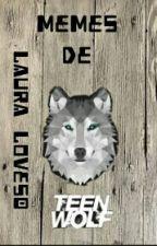Memes De Teen Wolf <3 by Laura_Loves0