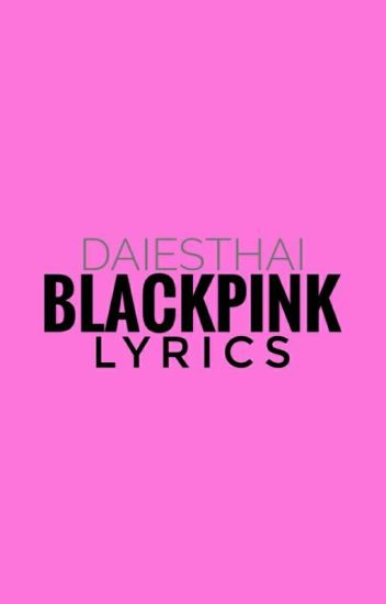 BLACKPINK Lyrics