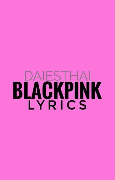 BLACKPINK Lyrics