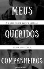 Meus Queridos Companheiros by Nathybraga0