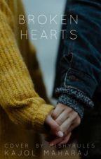 Broken Hearts by KajolMaharaj