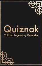 Quiznak || Voltron: Legendary Defender X Male!Reader by NekoAisu