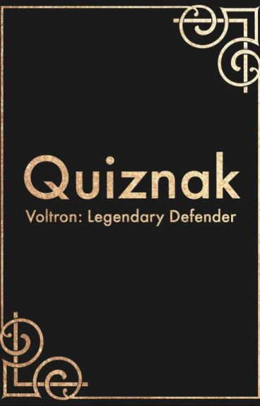 Quiznak ||  Voltron: Legendary Defender X Male!Reader