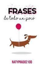 Frases de todo un poco by NatyPrado2100