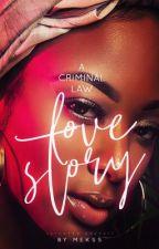 Derek & Alayjah: A Criminal Law Love Story by xxmekssxx