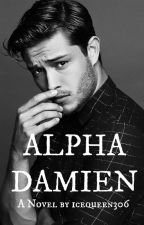 Alpha Damien [ON HOLD] by icequeen306