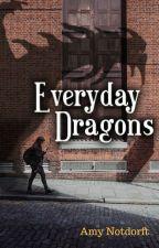 Everyday Dragons by AmyNotdorft