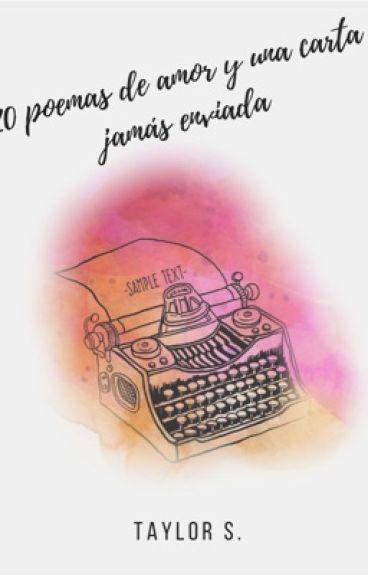 20 canciones de amor y una carta que nunca te envié