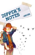 Dipper's notes by -SxCxR
