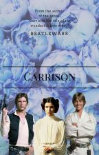 ~Carrison~ The Queen of High School and The UnderCover Cop by BeatleWars