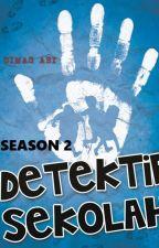 Detektif Sekolah (Season 2) by dimasabi351