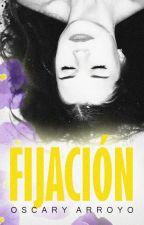 FIJACIÓN © by OscaryArroyo