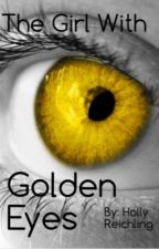 The Girl With Golden Eyes by MiracLee33