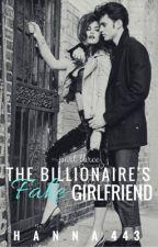 The Billionaire's Fake Girlfriend 3 ✓ by hanna443