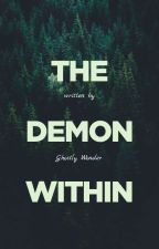 The Demon Within {Sesshomaru Fanfiction} by GhostlyWonder