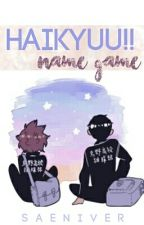 haikyuu!! » name game by saeniver