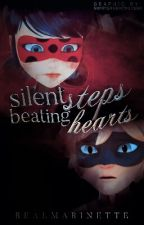 Silent Steps, Beating Hearts || Miraculous Ladybug Fanfiction by vixened