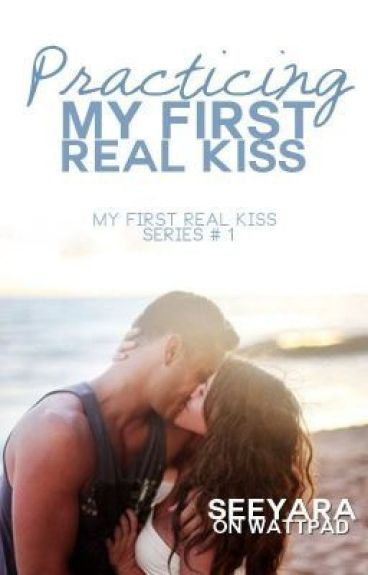 Practicing My First REAL Kiss*