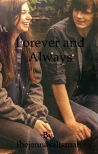 Forever and Always  by thejennasaltsman