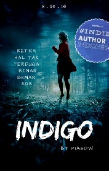 INDIGO (Complete) #revisi
