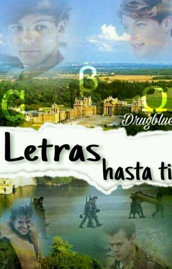 Letras hasta ti. (L.s.) (a/b/o) {Terminada}