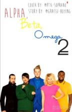 Alpha, Beta, Omega 2 by Grassi-Hoying