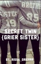 The Secret Twin {Hayes Grier fanfic} by rissagrier