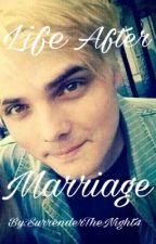 Life After Marriage OneShot (Part 2 to SurrenderTheNight Gerard Way X Reader) by SurrenderTheNight4