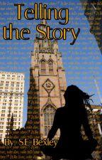Telling the Story: Elizabeth's Story by SEBEXLEY