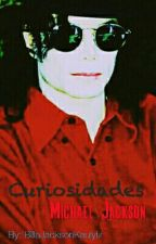 Curiosidades: Michael Jackson  by PeterPanOftheMoon