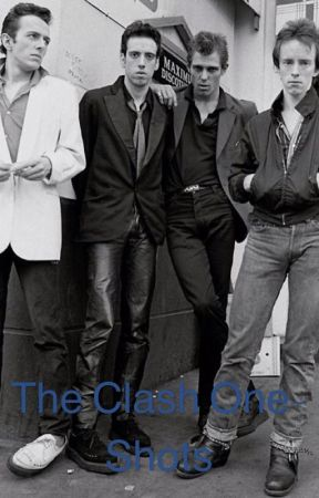 The Clash (and other bands) One-Shots by Catherine-the-writer